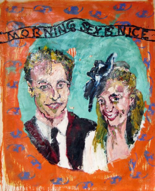 """Morning Sex Is Nice"" 2009, Oil / Canvas, 60in.X 56in."